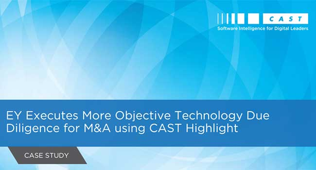 EY Executes More Objective Technology Due Diligence for M&A using CAST Highlight