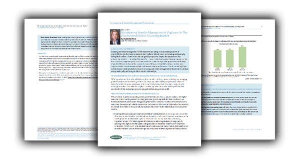 Forrester Research: Maintaining Vendor Management Vigilance In The Overheated Global Sourcing Market