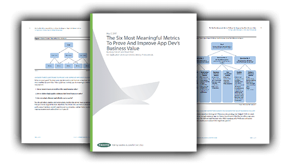 Forrester Research: The Six Most Meaningful Metrics To Prove And Improve App Dev's Business Value